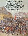 Haigh, Christopher (ed.) - The cambridge historical encyclopedia of Great Britain and Ireland.