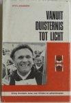 Johansen, Otto - Vanuit  duisternis tot licht [Erling Stordahls leven voor blinde engehandicapten