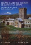 Evans, Wyn / Worsley, Roger - Eglwys Gadeiriol Tyddewi / St. Davids Cathedral / La Cathédrale de St. Davids / St. Davids Kathedrale. Situated in St David's in the county of Pembrokeshire, on the most westerly point of Wales.