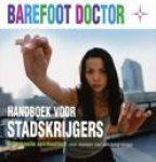 Barefoot doctor - Handboek voor stadskrijgers