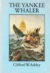 Ashley, Clifford W. - The Yankee Whaler