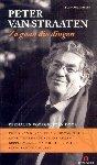 Straaten, Peter van - Zo gaan die dingen (Luisterboek op 2 CD's met verhalen voorgelezen door diverse vrienden)