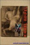N/A; - KAREL APPEL. ITINERAIRE. VOYAGE DE RUDI FUCHS AU COEUR DE L'ART DU PAYS-D'EN-BAS, Intneraire voyage de Rudi Fuchs....