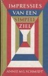 Schmidt, Annie M/G. - Impressies van een simpele ziel