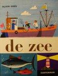 Gree, Alain - De Zee