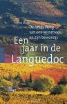 Moon, Patrick - Een jaar in de Languedoc  -  De ontdekking van een wijnstreek en zijn bewoners