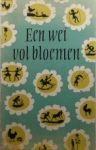 Jansen, M. - Een wei vol bloemen, Kinderpoëzie voor de laagste klassen der lagere school
