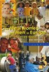European Commission; Statistical Office of the European Communities - The Life of Women and Men in Europe: A Statistical Portrait Data 1980-2000