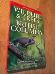 Fenger, Manning, Cooper - Wildlife & Trees in British Columbia