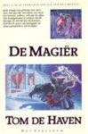 Tom de Haven - De magiër Deel 2 in de kronieken van een koningszwerver