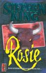 King, Stephen - Rosie (cjs) Stephen King (NL-talig pocket) 9024507588 gelezen boekje in heel mooie staat, prima! gladde rug.