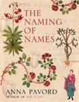 Anna Pavord - The naming of names