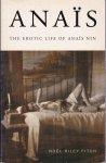 Fitch, Noël Riley - Anaïs. The Erotic Life of Anaïs Nin