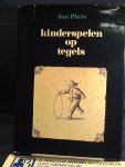 Pluis, Jan met medewerking van Minze van den Akker en Ger de Ree - Kinderspelen op tegels