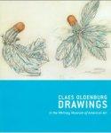Lee, Janie C ; Claes Oldenburg - Claes Oldenburg drawings, 1957-1977 in the Whitney museum of american art ; Claes Oldenburg with Coosje van Bruggen : drawings, 1992-1998