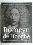 Nierop, Henk van (redactie) - Romeyn de Hooghe. De verbeelding van de late Gouden Eeuw