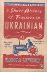 Lewycka, Marina - Short History of Tractors in Ukrainian