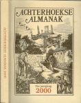 GRIT STEF, LEX SCHAARS EN JANNIE TER VRUGT eindredactie - ACHTERHOEKSE ALMANAK ,2000 15e jaargang