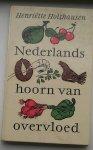 HOLTHAUSEN, HENRIETTE, - Nederlands hoorn van overvloed.