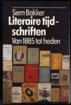 Siem Bakker - Literaire tijdschriften Van 1885 tot heden