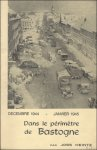 Heintz, Joss - Dans Le Perimetre De Bastogne: Decembre 1944-Janvier 1945