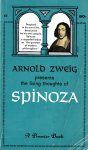 Zweig, Arnold - presents the living thoughts of Spinoza