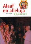 Meijntz, Jean - 1 Alaaf en alleluja / deel Karnaval in de filatelie / druk 1 / kerk en Karnaval, carnaval