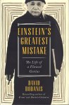 Bodanis, David - Einstein's Greatest Mistake (The Life of a Flawed Genius), 280 pag. hardcover + stofomslag, gave staat