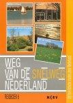 Vreuls, Paul (red.) - Weg van de snelweg. Reisboek 6.  Midden-Limburg / Walcheren / Noord-Oost Utrecht / Eemland / Noordwest-Friesland / Terschelling / Vlieland / Hof van Twente