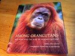 Schaik, Carel van & Perry van Duijnhoven - Among Orangutans - Red Apes and the Rise of Human Culture