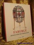 MUNTIAN, T. et DE PEUTER, P.; - Faberge. Jouaillier des Romanovs,