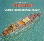 Maber, John M. - The Ship, Channel Packets and Ocean Liners 1850-1970