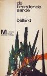 Ballard, J. G. - De brandende aarde