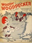 Lantz, Walter: - Woody Woodpecker. Featured and recorded by Kay Kyser on Columbia Records