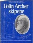 Sannes, Tor Borch - Colin Archer Skipene
