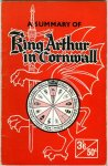 Youlton, Ronald R. J. - A summary of King Arthur in Cornwall