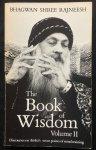 Bhagwan Shree Rajneesh (Osho) - The Book of Wisdom, volume 2 / Discourses on Atisha's seven points of mind training