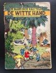 Tekenaar: Maltaite, Willy (Will)       Scenarist:Rosy, Maurice - De Baard en de Kale tegen De Witte Hand  deel 3 1e druk  1956