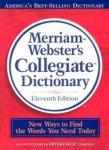 Merriam-Webster Inc.;Merriam-Webster Inc. - Merriam-Webster Collegiate Dictionary