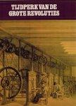 Lekturama - Tijdperk van de grote revoluties. 1814 - 1914.
