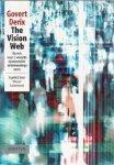 Derix, Govert - The Vision Web (Op reis naar 's werelds spannendste ondernemingsvorm). Inleiding Wessel Ganzevoort.
