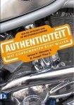 Gilmore, J.H., Joseph Pine II, B. - Authenticiteit - Wat consumenten écht willen