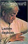 Krishnamurti - Laatste Dagboek