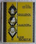Oven-van Doorn, M.C. van - Krullebol, Kaalkop en Klein-Broertje
