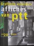 Koevoets, Ben  Voorwoord teksten; Hofland, H.J.A. e.a - Grafische Verleiders affiches van PTT 1920 tot heden