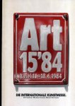 - Art 15'84 Basel 14.-18.6.1984  Die internationele Kunstmesse Basel