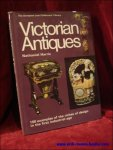 Harris, Nathaniel; - Victorian Antiques. 150 examples of the riches of design in the first industrial age,