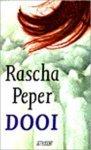 Peper, Rascha - Dooi