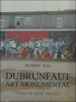 JUIN Huber - Edmond Dubrunfaut et la recherche de liens communs. Art monumental. *** SIGNE BY DUBRUNFAUT / Een speurtocht naar een gemeenschappelijk leven.