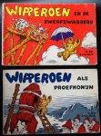 Bär, R.    Reek, J. van - Wipperoen en de zwerfzwabbers + Wipperoen als proefkonijn